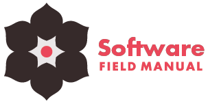 The Software Field Manual